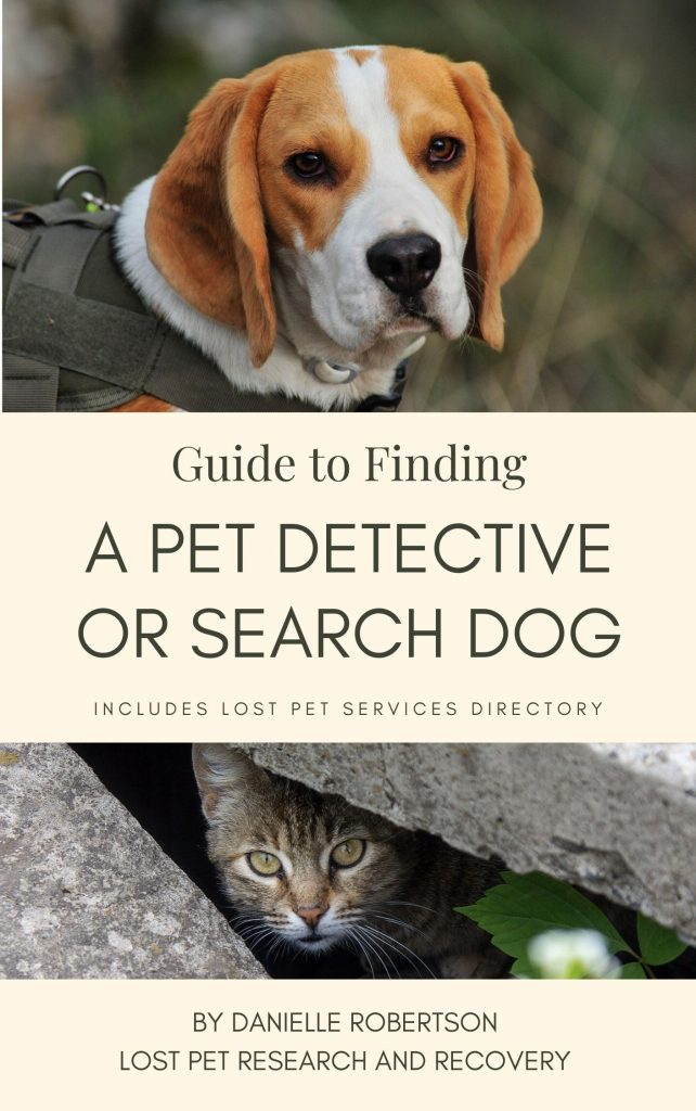 Guide to Finding a Pet Detective or Search Dog